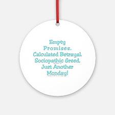 Empty Promises. Ornament (Round)
