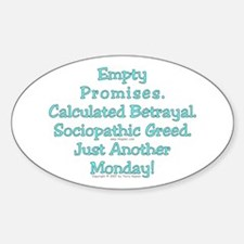 Empty Promises. Oval Decal