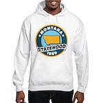 Montana Statehood Hooded Sweatshirt