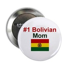 "#1 Bolivian Mom 2.25"" Button"