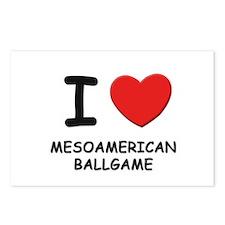 I love mesoamerican ballgame  Postcards (Package o