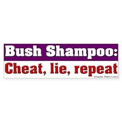 Bush Shampoo Bumper Bumper Sticker