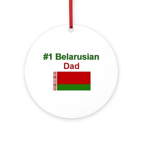 #1 Belarusian Dad Ornament (Round)