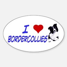 i love border collie Oval Decal