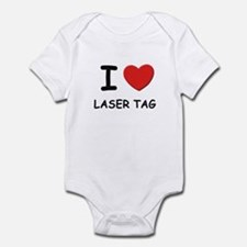 I love laser tag  Infant Bodysuit