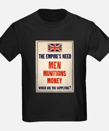 The empires need men munitions money - anonymous -