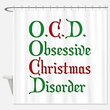Obsessive Christmas Disorder Shower Curtain