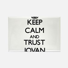 Keep Calm and TRUST Jovan Magnets