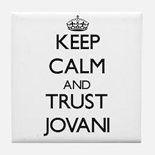 Keep Calm and TRUST Jovani Tile Coaster