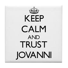 Keep Calm and TRUST Jovanni Tile Coaster