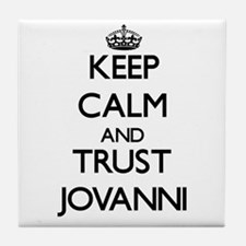 Keep Calm and TRUST Jovanni Tile Coaster
