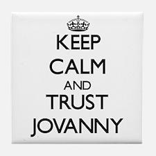 Keep Calm and TRUST Jovanny Tile Coaster