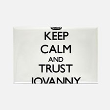 Keep Calm and TRUST Jovanny Magnets