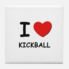 I love kickball  Tile Coaster