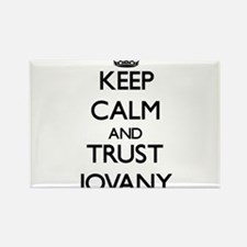 Keep Calm and TRUST Jovany Magnets