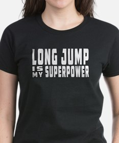 Long Jump Is My Superpower Tee