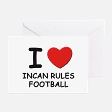 I love incan rules football  Greeting Cards (Packa