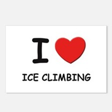 I love ice climbing  Postcards (Package of 8)