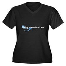 I Sing Therefore I Am Women's Plus Size V-Neck Dar