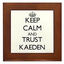 Keep Calm and TRUST Kaeden Framed Tile
