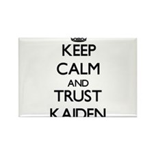 Keep Calm and TRUST Kaiden Magnets