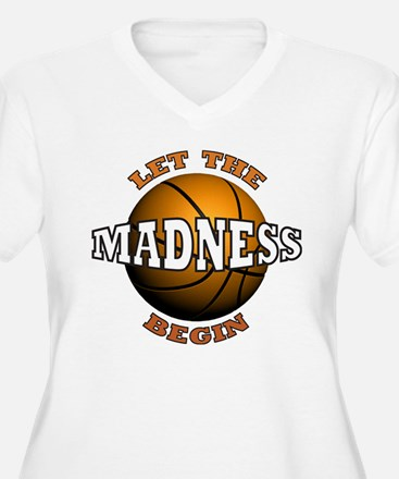 The Madness Begins T-Shirt