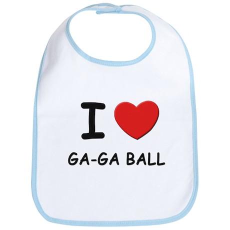 I love ga-ga ball Bib