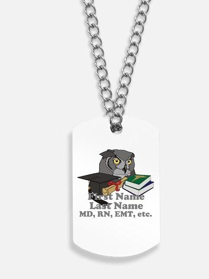 Custom Owl Medical Graduate Dog Tags