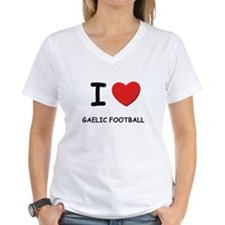 I love gaelic football Shirt