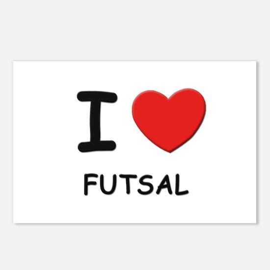 I love futsal  Postcards (Package of 8)