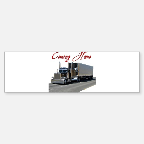 Coming Home Bumper Bumper Bumper Sticker