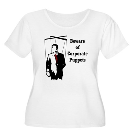 Beware of Corporate Puppets Women's Plus Size Scoo