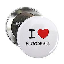 I love floorball Button