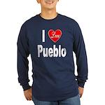 I Love Pueblo (Front) Long Sleeve Dark T-Shirt