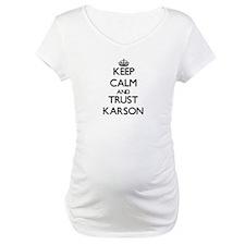 Keep Calm and TRUST Karson Shirt