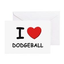 I love dodgeball  Greeting Cards (Pk of 10)