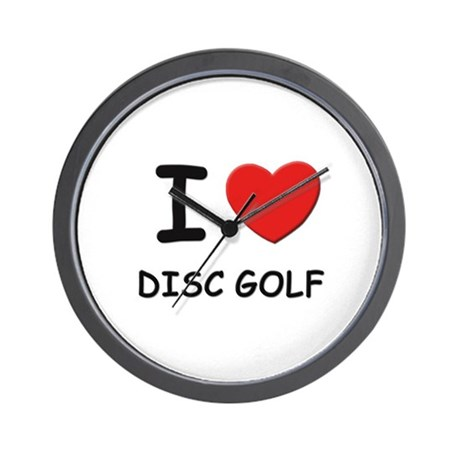I love disc golf Wall Clock