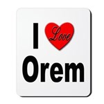 I Love Orem Mousepad