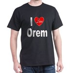I Love Orem (Front) Dark T-Shirt
