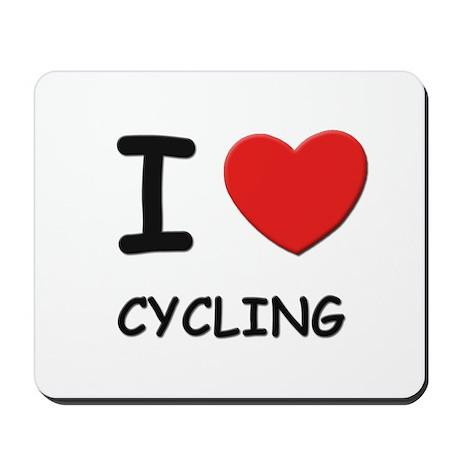 I love cycling Mousepad