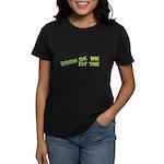 Born OK the First Time  Women's Dark T-Shirt