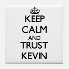 Keep Calm and TRUST Kevin Tile Coaster