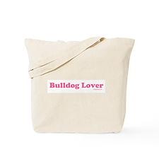 """Bulldog Lover"" Pink Tote Bag"