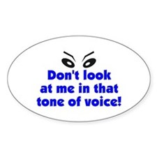 Don't look at me! Oval Decal