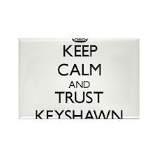 Keep Calm and TRUST Keyshawn Magnets