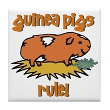 Guinea Pig Tile Coaster: Guinea Pigs Rule!