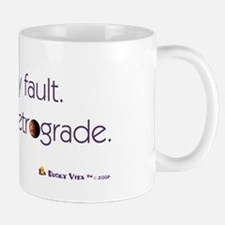 Mercury's in Retrograde Mug