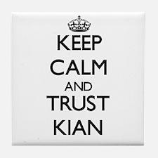 Keep Calm and TRUST Kian Tile Coaster
