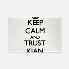 Keep Calm and TRUST Kian Magnets