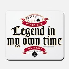 Legend In My Own Time mousepad